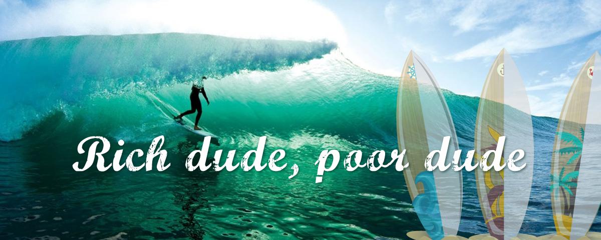 Rich dude, poor dude